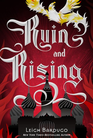 Review: Ruin and Rising (Grisha Trilogy#3)