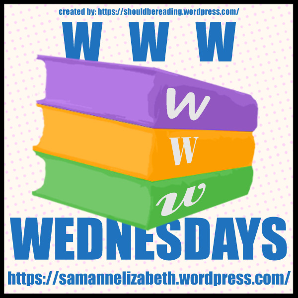 WWW Wednesday – March 16th, 2016