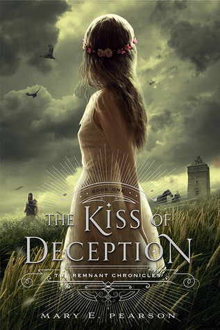 Book Review: The Kiss of Deception (The Remnant Chronicles, #1)