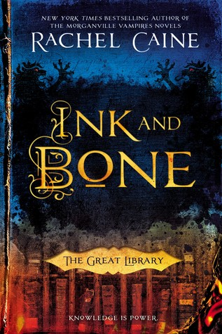 Book Review: Ink and Bone (The Great Library, #1)