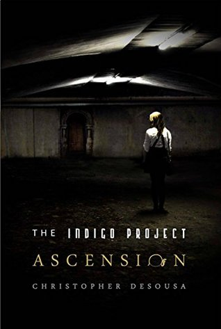 DNFed Book Review: Ascension (The Indigo Project)