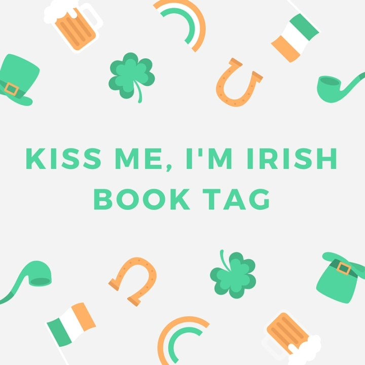 Kiss Me, I'm Irish Book Tag