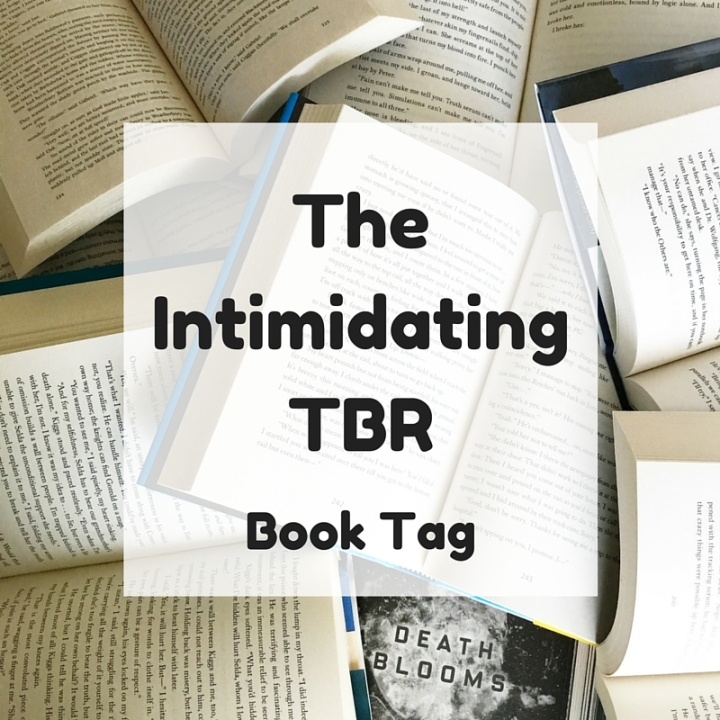 The Intimidating TBR Book Tag