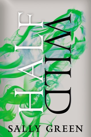 Review: Half Wild (The Half Bad Trilogy,#2)
