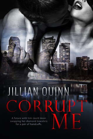 Book Review: Corrupt Me (Philly Corruption #1)