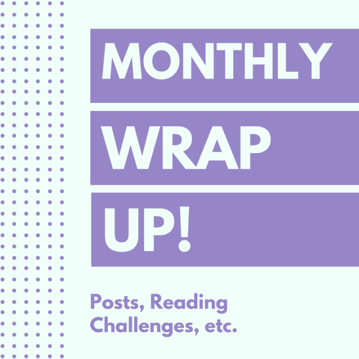April Wrap-Up: Reviews, Reading Challenges, etc.