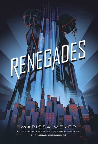 Book Review: Renegades (Renegades, #1)