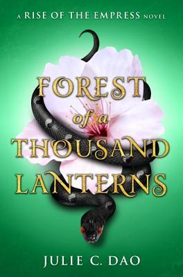 Book Review: Forest of a Thousand Lanterns (Rise of the Empress, #1)