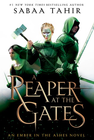 Book Review: A Reaper at the Gates (An Ember in the Ashes, #3)