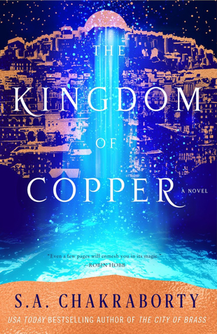 Book Review: The Kingdom of Copper (The Daevabad Trilogy, #2)