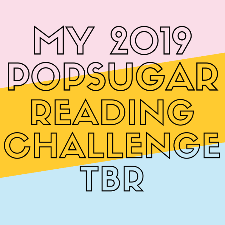 My 2019 POPSUGAR Reading ChallengeTBR