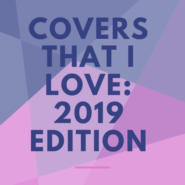 2019 Release Covers That I Love
