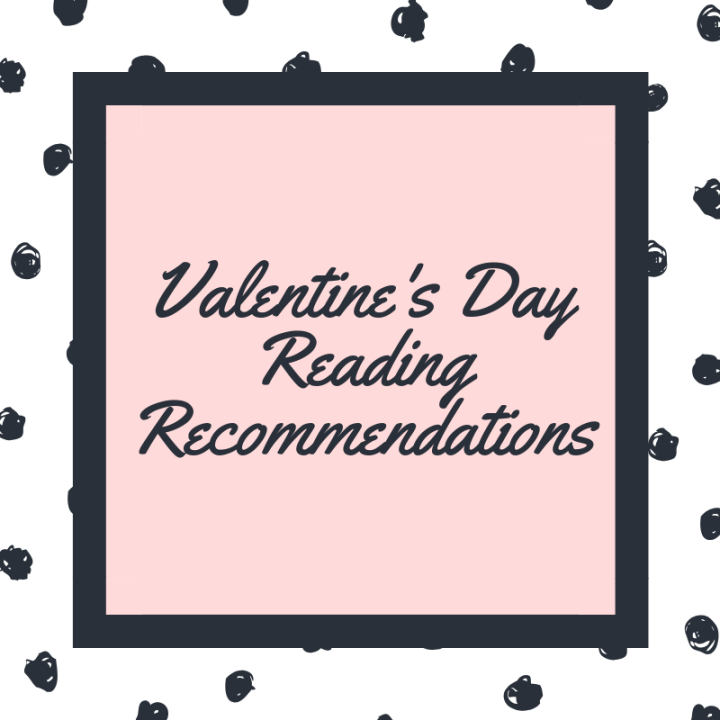Valentine's Day Reading Recommendations