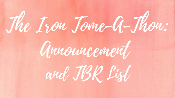 The Iron Tome-A-Thon: Announcement & TBR