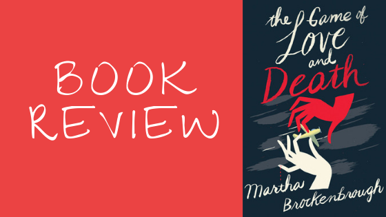 Book Review: The Game of Love and Death