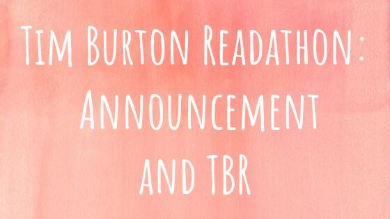 My October TBR: Tim BurtonReadathon