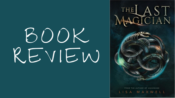 Book Review: The Last Magician (The Last Magician, #1)
