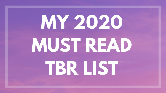 My 2020 Must Read TBR List