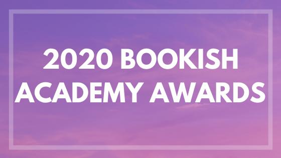 The 2020 Bookish AcademyAwards