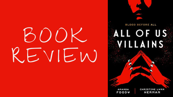 Book Review: All of Us Villains (All of Us Villains,#1)